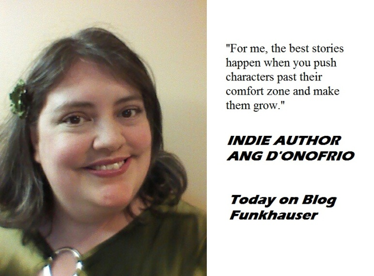 Well read and schooled in the art of Netflix and Chill, independent author  Ang D'Onofrio brings enthusiasm and an indomitable spirit to the  writerverse.